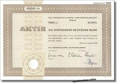 O & K Orenstein & Koppel Aktiengesellschaft