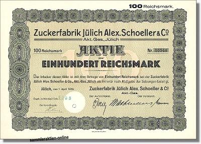 Zuckerfabrik Jülich Alex. Schoeller & Co. Aktiengesellschaft