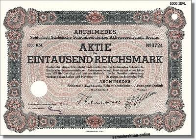 ARCHIMEDES Schlesisch-Sächsische Schraubenfabriken AG