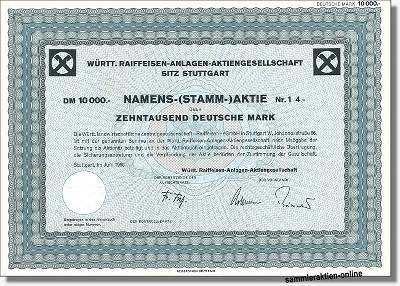 Württ. Raiffeisen-Anlagen-Aktiengesellschaft