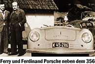 Ferry und Ferdinand Porsche neben dem 356