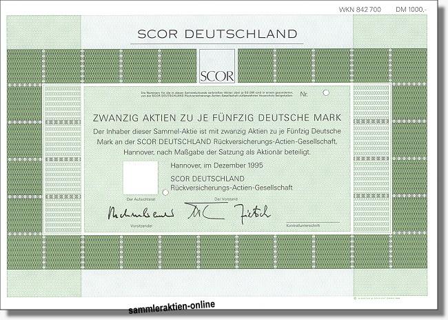 SCOR Deutschland Rückversicherungs-Actien-Gesellschaft